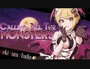 【LiPPS】Calling All The Monsters【ハロウィンMAD】