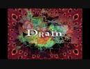 音痴なチョメがDrainを歌ってみた。