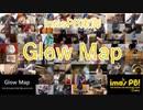 【リモート合奏企画】Glow Mapを演奏してみた【im@sPB東海】