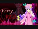 【東方自作アレンジ】Party RED【魔法少女達の百年祭】