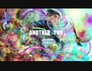 ANOTHER YOU feat.初音ミクNT