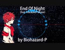 End Of Night (feat. Fukase English) 【Vocaloid Original Song】