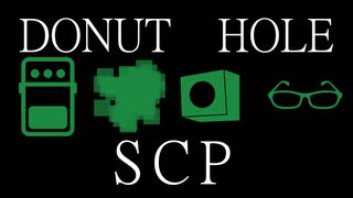 【SCP】DONUT HOLE×SCP【MAD】