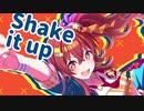 shak it up!【シャニマスMAD】
