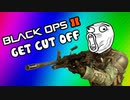 Black Ops 2 Funny Deaths / Last Words - Bomb Dropped, Funny Moments (Get Cut Off Ep. 5)