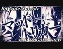 【15分耐久】Bayside-Suicide/MAD TRIGGER CREW(ヒプアニ8話)