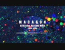 【ATOLS × 初音ミク】 マカロン 【YAKUO Remix】