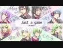 【8人で】Just a game【歌ってみた】