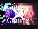 【アイドル部】木曽あずきでGimme×Gimme マシュコス【MMD】