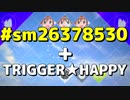 Please kill my love+TRIGGER★HAPPY