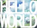 HELLO WORLD/有部遼 feat.初音ミク
