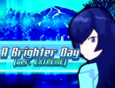 A Brighter Day (ver. EXTREME) - DDR REMIX
