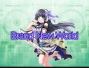 【d4dj】Brand new world