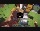 【Minecraft】グローヴァー博士の理系クラフト!!Part3「自動植林&ダイヤの作り方」