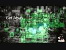 【AIきりたん】Get Away【オリジナル曲】