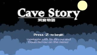 【Cave Story】自由気ままな『洞窟物語』の初見実況放浪記 Part1