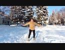 【好き雪のはずだった】無理!すぎ!カチカチック【踊ってみた】