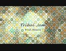 【トラック提供】Tribal Jam【ニコラップ】
