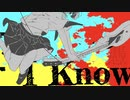 『 I Know… / genzo 』feat.VY1 VY2