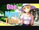 【宮本フレデリカ誕生日2021】One More Time【デレステMAD】