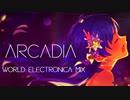 【如月千早生誕祭】arcadia  world-electronica mix【アイマスRemix】