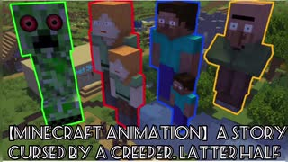 【Minecraft animation】A story cursed by a creeper. Latter half【日本語字幕付き】