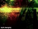 【初音ミク】Idyllic Benignity【オリジナル】