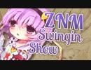 ZNM swingin show