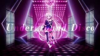 【IA】Underground Disco【オリジナル曲】