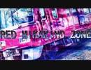 RED MIKAKINO ZONE【再うp】