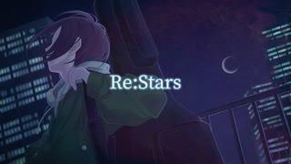 Re:Stars / Sakran. feat. 音街ウナ (Otomachi Una)