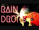 【闇音レンリ】  RAIN DROPS  【オリジナル曲】 (レイン ドロップ)