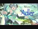 メルト/ryo(supercell) cover Adler