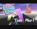 BoomBox - Test Play -