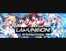 【フルHD】LAMUNATION! -international- OP