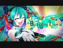 【MV】初音ミク - Birthday Live