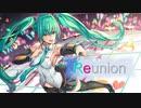 【初音ミクオリジナル曲】Reunion