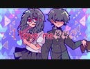 I love me!!!/feat:鏡音リン・レン