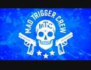 (キャラ別)ARBメインシナリオラップ集:MAD TRIGGER CREW