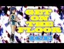 【im@sKAKU-Tail3作品】アイドルマスター 千早 GET ON THE FLOOR/ICE
