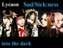 Lycaon - Sad/Sick:ness thumbnail