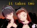 アイドルマスター 真 伊織 It Takes Two 【真誕生祭】
