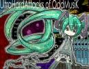 UltraHardAttacks of OddMusiK【初音ミク】 (オリジナル) thumbnail