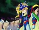 ティキで、My Precious Blue…