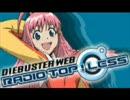 トップをねらえ2! DIEBUSTER WEB RADIO TOP!LESS#60