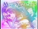(MAD)涼宮ハルヒの憂鬱 - Miss Yesterday