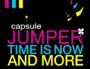 【capsule】THE TIME IS NOW AND MORE【Boys noize】