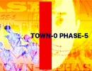 『TOWN-0 PHASE-5』歌ってみた。