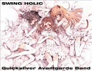 [東方名曲]Quicksilver Avantgarde Band (Vo.A~YA) / SWING HOLIC thumbnail
