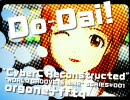 iDOLM@STER Do-Dai [CyberC Reconstructed] by fftq and OrgoneP